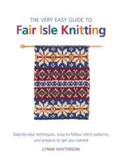 very-easy-guide-to-fair-isle-knitting