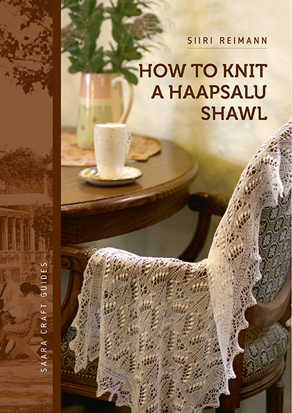How to Knit a Haapsalu Shawl Siiri Reimann