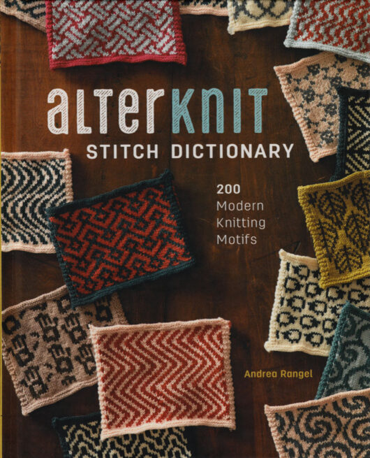 Alter Knit Stitch Dictionary Andrea Rangel