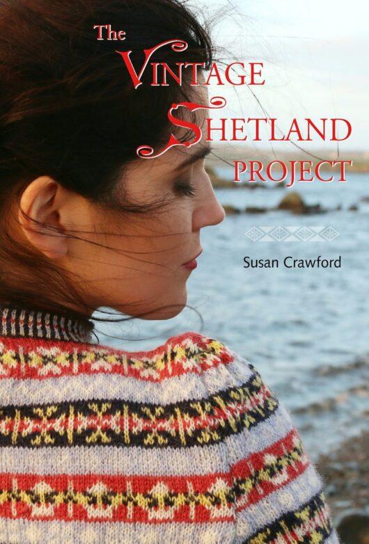 The Vintage Shetland Project Susan Crawford