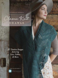 Interweave Presents Classic Knit Shawls