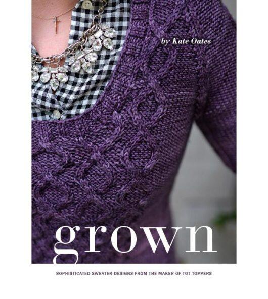 Grown — Kate Oates