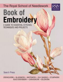 The Royal School of Needlework Book of Embroidery