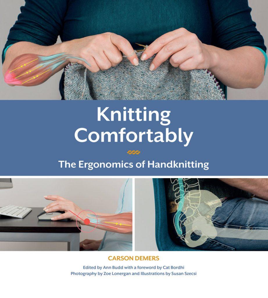 Knitting Comfortably - The Ergonomics of Handknitting de afstap