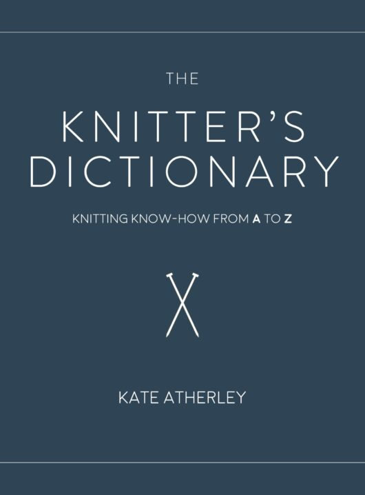 The Knitter's Dictionary