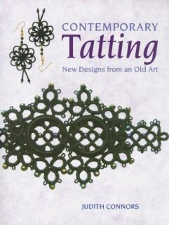 Contemporary Tatting: New Designs from an Old Art